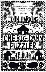 One Big Damn Puzzler - John Harding