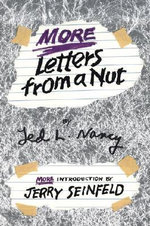 More Letters from a Nut - Ted L. Nancy
