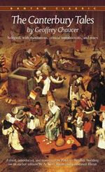 The Canterbury Tales : Bantam Classics Ser. - Geoffrey Chaucer