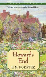 Howards End : Bantam Classic - E. M. Forster