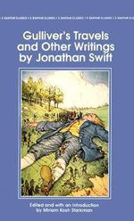 Gulliver's Travels and Other Writings : Bantam Classics - Jonathan Swift