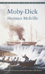 Moby Dick : Bantam Classic - Melville
