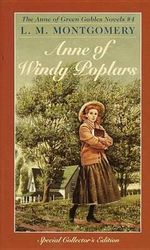 Anne of Windy Poplars : Anne of Green Gables Series : Book 4 - L. M. Montgomery
