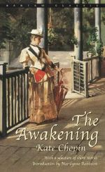 The Awakening, and Selected Stories : Bantam Classics Ser. - Kate Chopin