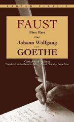 Faust : Part I - Johann Wolfgang von Goethe