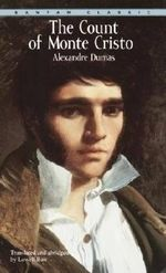 The Count of Monte Cristo: Abridged ( Bantam Classics )  :  Abridged ( Bantam Classics )  - Alexandre Dumas