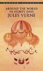 Around the World in 80 Days : Bantam Classics - Jules Verne