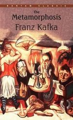 Metamorphosis : Bantam Classics Ser. - Franz Kafka