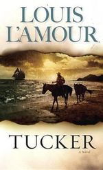 Tucker - Louis L'Amour