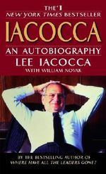 Iacocca : An Autobiography - Lee Iacocca
