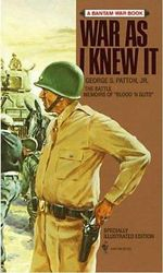 War as I Knew It : Twenty-Two Centuries of Siege Warfare - George S. Patton