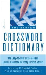 Bantam Crossword Dictionary - Walter D. Glanze