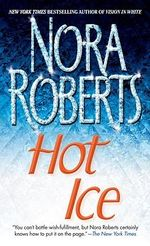 Hot Ice - Nora Roberts