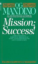 Mission : Success! - O.G. Mandino