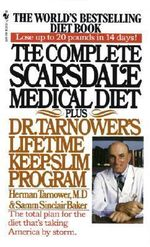 Complete Scarsdale Medical Diet : Plus Dr. Tarnower's Lifetime Keep-Slim Program - Tarnower & Baker