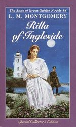Rilla of Ingleside : Anne of Green Gables Series : Book 8 - L. M. Montgomery