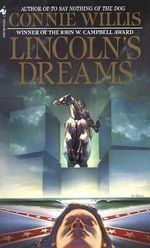 Lincoln's Dreams : Spectra Ser. - Connie Willis