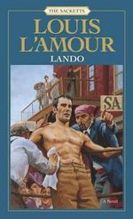 Lando : Sacketts Ser. - Louis L'Amour