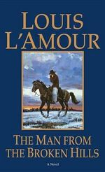 Man from the Broken Hills - Louis L'Amour