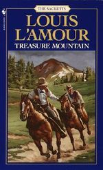 Treasure Mountain : Sacketts Ser. - Louis L'Amour