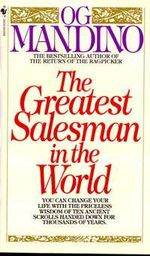 Greatest Salesman In The World - Og Mandino