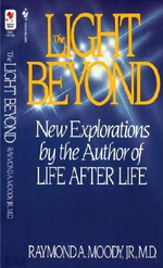 The Light beyond : The Investigation of a Phenomenon-Survival of Bodi... - Raymond Moody