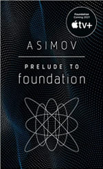 Prelude to Foundation - Isaac Asimov