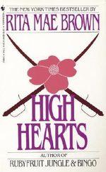 High Hearts - Rita Mae Brown