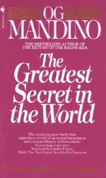 The Greatest Secret in the World - Og Mandino