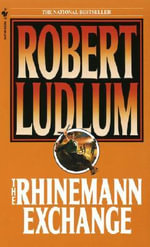 The Rhinemann Exchange - Robert Ludlum