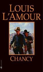 Chancy - Louis L'Amour
