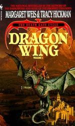 Dragon Wing : Dragon Wing - Margaret Weis