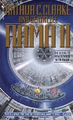 Rama II : The Rama Series : Book 2 - Arthur C. Clarke
