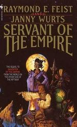 Servant of the Empire : Kelewan Empire Series : Book 2 - USA Edition - Raymond E. Feist