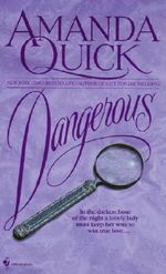 Dangerous - Amanda Quick