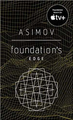 Foundation's Edge : Foundation Novels (Paperback) - Isaac Asimov