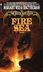 Fire Sea : The death gate cycle - Margaret Weis