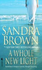 Whole New Light - Sandra Brown