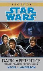 Star Wars : Jedi Academy - Dark Apprentice - Kevin J. Anderson