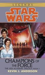 Star Wars : Jedi Academy - Champions - Kevin J. Anderson