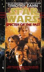 Star Wars : Hand of Thrawn: Specter of the Past 1 - Timothy Zahn