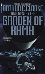 The Garden of Rama : The Rama Series : Book 3 - Arthur Charles Clarke