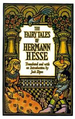 The Fairy Tales of Hermann Hesse - Hermann Hesse