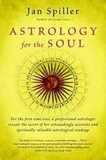 Astrology for the Soul : Bantam Classics - Jan Spiller