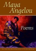 Poems - Maya Angelou