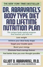 Dr. Abravanel's Body Type Diet and Lifetime Nutrition Plan - Elliot Abravanel