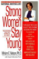 Strong Women Stay Young - Miriam E. Nelson