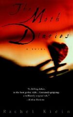 The Moth Diaries - Klein Rachel