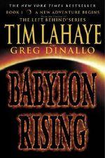 Babylon Rising : Babylon Rising (Paperback) - Tim Lahaye