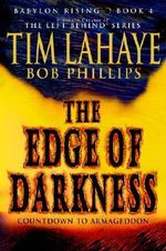 The Edge of Darkness : Countdown to Armageddon - Dr Tim LaHaye